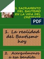 EL SACRAMENTO DEL BAUTISMO EN LA VIDA DEL CREYENTE