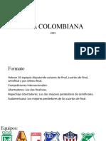 Liga Colombiana 2025