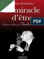 Le miracle d_être_ Une montée vers l_éveil Stephen Jourdain