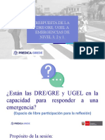 Respuesta de la DREGRE, UGEL a Emergencias de Nivel 3, 2 y 1