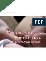 MANUAL CUIDADOS Y HABITOS SALUDABLES EN LA ALIMENTACION INFANTIL.pdf