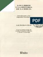 LOS LIBROS y LA HISTORIA DE LA BIBLIA. Introducción a las Sagradas Escrituras. Luis Heriberto Rivas