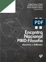 II Encontro Nacional PIBID-Filosofia_ memórias e reflexões - Ângela Zamora Cilento; Marinê de Souza Pereira; Patrícia Del Nero Velasco (Orgs.).pdf