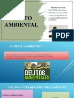 DELITO AMBIENTAL grupo4 1.pptx