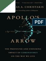 Apollos Arrow The Profound and Enduring Impact of Coronavirus on the Way We Live by Nicholas A. Christakis MD  PhD (z-lib.org).epub