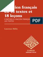 LAncien Français en 18 Textes Et 18 Leçons Sinitier à Lancien Français Par Les Textes by Laurence Hélix