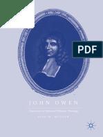 McGraw, Ryan M._ Owen, John - John Owen _ trajectories in Reformed Orthodox theology-Palgrave Macmillan (2017).pdf
