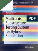 [SpringerBriefs in Structural Mechanics] Riadh Al-Mahaidi et al. - Multi-axis Substructure Testing Sys.pdf