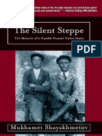 The Silent Steppe_ The Story of a Kazakh N - Mukhamet Shayakhmetov
