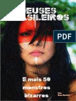 Deuses Brasileiros - E Mais 50 Monstros Bizarros