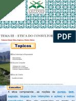 TEMA III-ETICA DO CONSULTOR