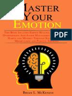 Master Your Emotion by Brian L. McKenzie