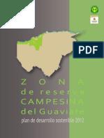 2011.Incoder.Plan de Desarrollo sostenible de la Zona de Reserva Campesina del Guaviare