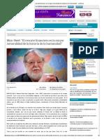 Economía entrevista a Manfred Max-Neef