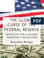 The.Global.Curse.of.the.Federal.Reserve.Manifesto.for.a.Second.Monetarist.Revolution,.Brown,.Palgrave.Macmillan,.2011.pdf