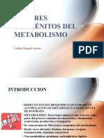 Clase 4_-_ERRORES_CONGENITOS_DEL_METABOLISMO