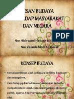 KESAN BUDAYA TERHADAP MASYARAKAT DAN NEGARA - Copy