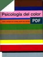 Psicologia Del Color_ Como Actuan Los Colores Sobre Los Sentimientos y La Razon - Eva Heller