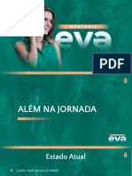 EVA Como está a sua vida hoje?
