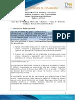 Guia de actividades y Rúbrica de evaluación - Tarea 2 - Solución de modelos de decisión determinísticos-2021