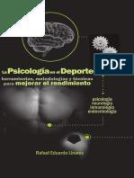 La psicología en el Deporte - Herramientas, Metodologías y Técnicas para Mejorar el Rendimiento de Rafael E. Linares.pdf