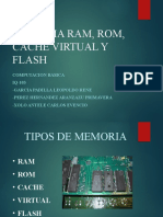RAM, ROM, CACHE, VIRTUAL Y FLASH E5
