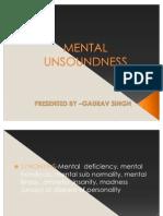 MENTAL UNSOUNDNESS seminar