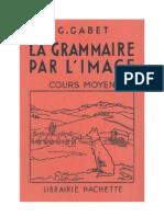Langue Francaise Grammaire Francaise par l'Image 2 Cours Moyen