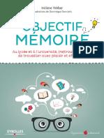 Objectif-mémoire-au-lycée-et-à-luniversité_-_re_trouvez-le-goût-de-travailler-avec-plaisir-et-effica.pdf