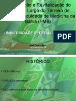 Apresentacao Fac. Medicina Bahia