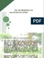 Centro de Memória da Medicina da UFMG