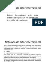 Actorii internationali