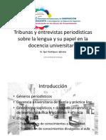 Tribunas y entrevistas periodísticas sobre la lengua y su papel en la docencia universitaria Dr. Ígor Rodríguez-Iglesias