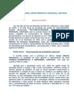 ACTA AVULSA DA PIS-PARTICIPAÇÕES, INVESTIMENTOS E SERVIÇOS, LIMITADA
