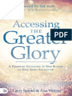 Accessing the greater glory a prophetic invitation to new realms of Holy Spirit encounter by Sparks, LarryWerner, Ana (z-lib.org).epub.pdf