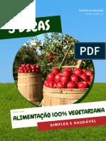 5 Dicas para uma Alimentação 100 por cento Vegetariana Simples e Saudável - Central Veg