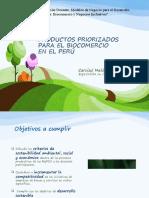PRODUCTOS PRIORIZADOS PARA EL BIOCOMERCIO EN EL PERÚ