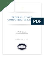Federal Cloud Computing Strategy - Vivek Kundra, U.S. Chief Information Officer