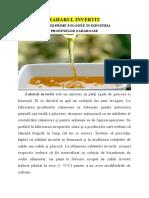 ZAHARUL INVERTIT - Materii prime de bază în fabricarea produselor zaharoase
