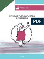 Apostila_AtençãoPlenaNutrição_Núcleo Telessaúde SC UFSC.pdf