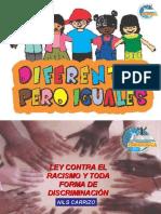 12. LEY 045 CONTRA EL RACISMO Y TOTA FORMA DE DISCRIMINACION