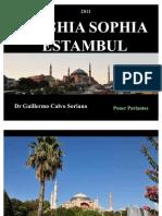 """Catedral de Haghia Sophia - """"La Divina Sabiduría"""" - Estambul"""