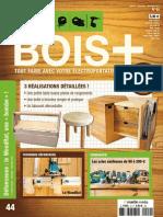 Bois+ n° 44 Octobre-Novembre-Décembre 2017