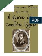 BASTA Giorgio. Il Governo Della Cavalleria Leggiera