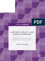 Alix R. Green (auth.) - History, Policy and Public Purpose_ Historians and Historical Thinking in Government-Palgrave Macmillan UK (2016)