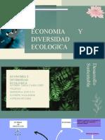 ECONOMIA Y DIVERSIDAD ECOLÓGICA.pptx
