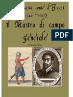 Giorgio Basta. Il Mastro Di Campo Generale. 1607 Ed. Giunti 1641