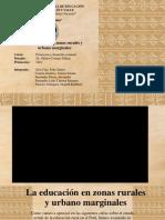 La educación en zonas rurales y urbano marginales (1)