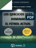 Los Ejercicios Para Dominar El Fútbol Actual - Entrena Aprendiendo.pdf