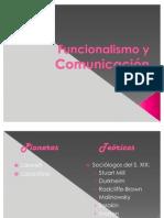 Funcionalismo y Comunicación